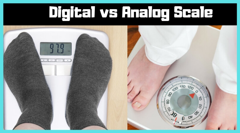 Digital vs Analog Scale