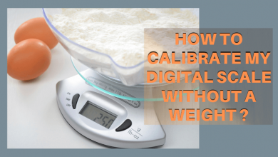 How to Calibrate My Digital Scale Without a Weight